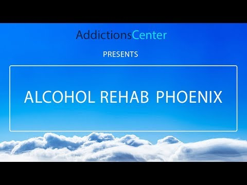 Alcohol Rehab Phoenix - 24/7 Helpline Call 1(800) 615-1067