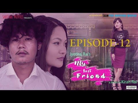 Jyotiraj Rai's My Best Friend New Nepali Web Series Episode 12