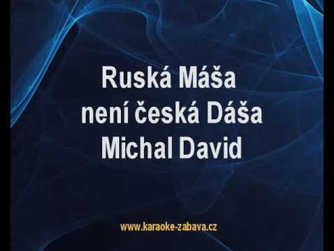 Ruská Máša není česká Dáša - Michal David Karaoke tip