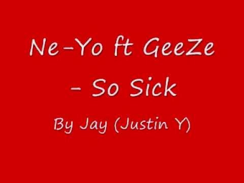 Ne Yo ft  GeeZe   So Sick of love songs remix
