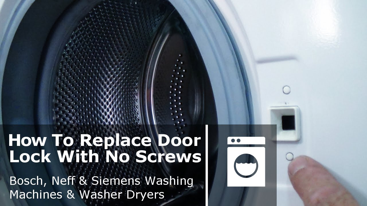 hight resolution of how to replace washing machine door lock with no screws bosch neff siemens youtube