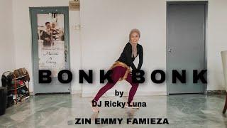 Bonk Bonk by DJ Ricky Luna | ZIN EMMY FAMIEZA