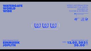 WatergateWorldWide #15 w/ EINMUSIK & Joplyn