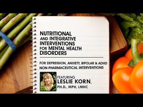 Nutritional and Integrative Interventions for Mental Health Disorders: Meditation and Exercise