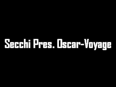 Secchi Pres. Oscar-Voyage