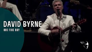 David Byrne - One Fine Day (Ride, Rise, Roar)