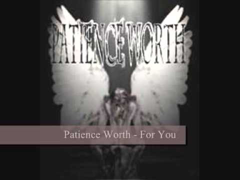 Patience Worth  -  For You