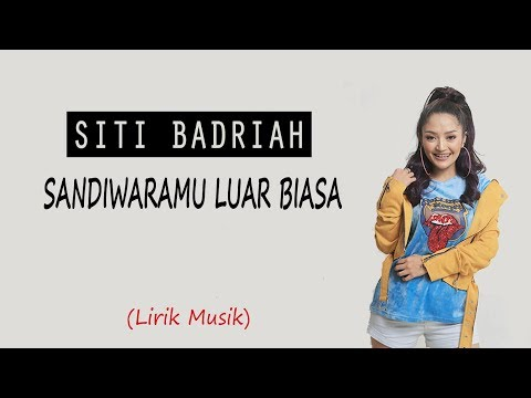 SITI BADRIAH - SANDIWARAMU LUAR BIASA Feat. RPH & Donall (Lirik Video)