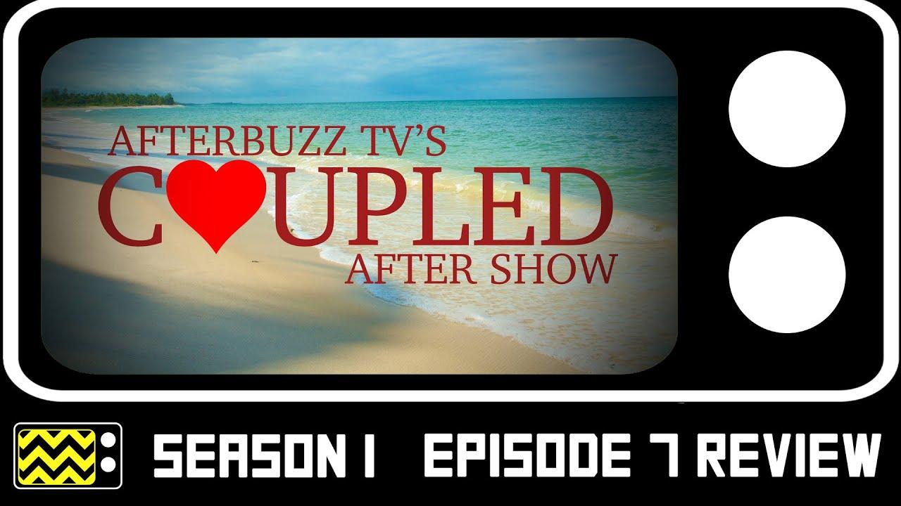 Download Coupled Season 1 Episode 7 Review W/Terecia Baker & Lisa Rotondi | AfterBuzz TV