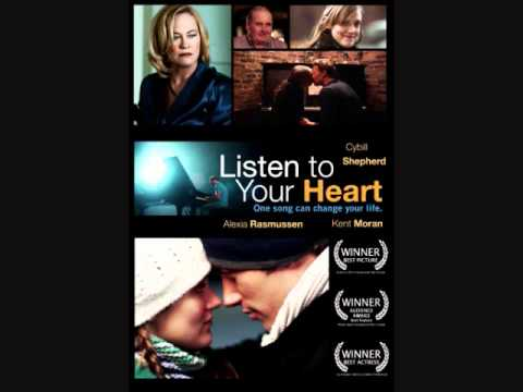 Listen to Your Heart- Kent Moran
