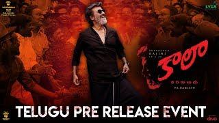 Kaala - Telugu Pre Release Event | Rajinikanth | Pa Ranjith | Dhanush | Wunderbar Films