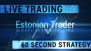 60 Second Strategy - Live Trading Video - 24option.com