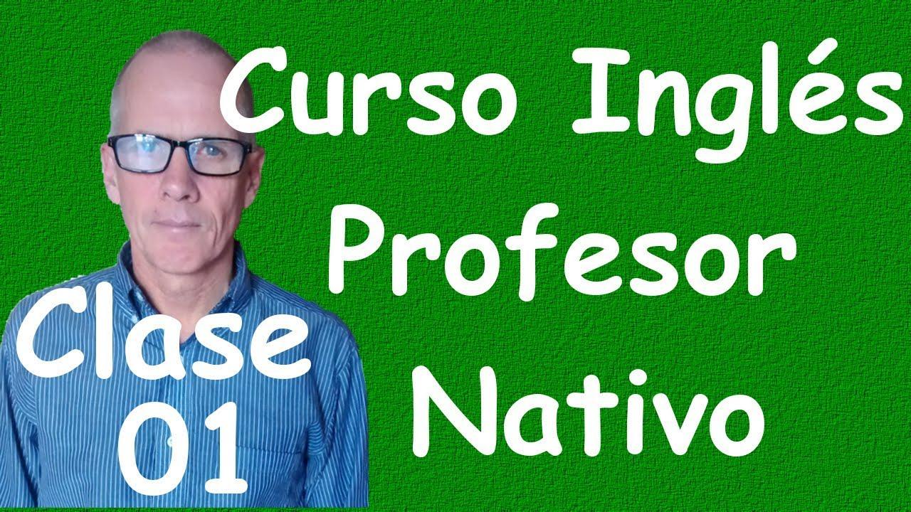 Curso De Ingles Para Principiantes A1 Cef Clase 01 Youtube