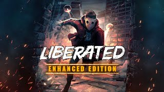 LIBERATED: Enhanced Edition | Nintendo Switch Announcement Trailer