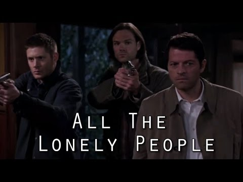 Destiel Crack #5 — All The Lonely People