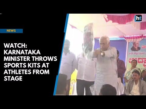 Watch: Karnataka minister throws sports kits at athletes from stage