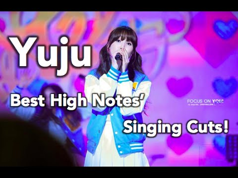 Yuju (Gfriend)- Best High Notes/Singing Cuts!