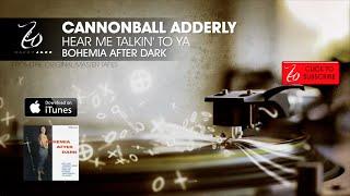Cannonball Adderley - Hear Me Talkin