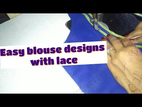 Easy Blouse Design With Lace/By Durgavati Chandresh Vishwakarma
