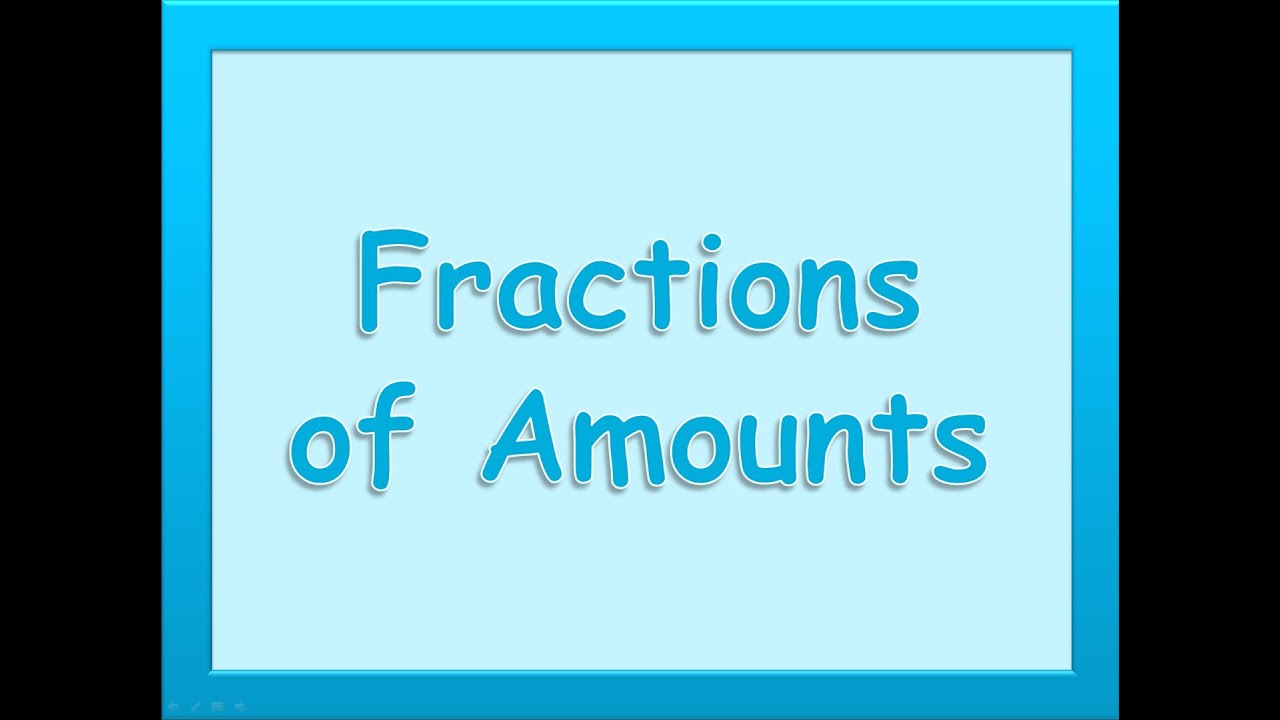 Maths Tutorials - Finding Fractions of Amounts - YouTube