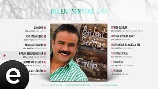 Öptüm Şekerlendi Yar (Bülent Serttaş) Official Audio #öptümşekerlendiyar #bülentserttaş