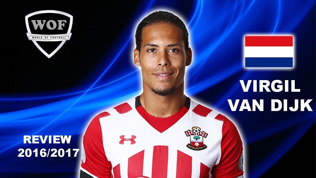 Virgil Van Dijk Southampton Goals Skills Assists 2016 2017 Hd Youtube