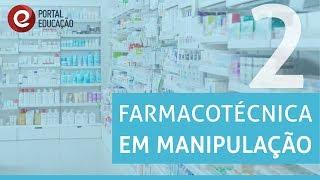 Videoaula | Farmacotécnica em Manipulação 2