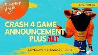 Summer Game Fest LIVE - Crash 4 Announcement, ALF, Day of Devs