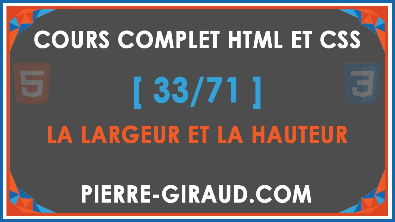 Cours Complet Html Et Css 33 71 Largeur Et Hauteur En Css Youtube
