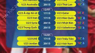 Lịch thi đấu và trực tiếp VCK U23 châu Á 2020 của U23 Việt Nam và các đội khác