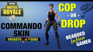 Commando Skin Returns In Fortnite! Is It A COP or a DROP? [Road To 250 Subscribers] Watch LIVE Now!