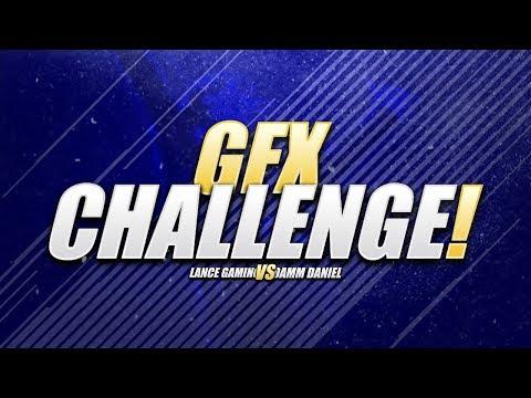 GFX CHALLENGE WITH DAMM DANIEL!   LANCE GAMING