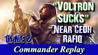 Voltron Sucks Game 2 Rafiq vs Selvala Vial Smasher Thrasios Najeela