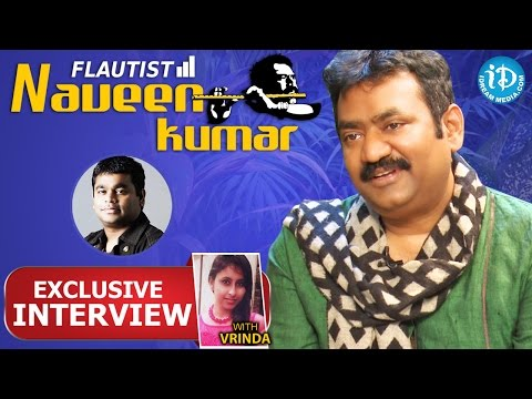 Flautist Naveen Kumar Exclusive Interview || Talking Movies with iDream # 93