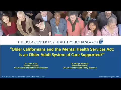 Jan. 25: ''Older Californians and the MHSA: Is an Older Adult System of Care Supported?""