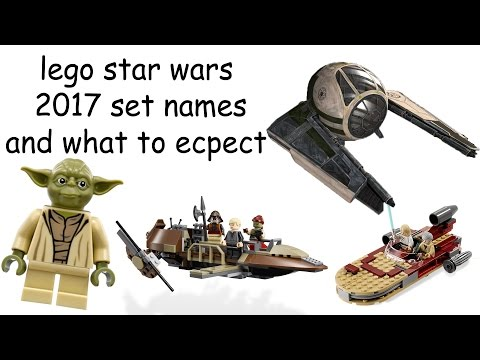 Lego Star Wars 2017 Set Names And What To Ecpect : lego