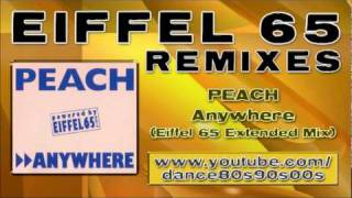 PEACH - Anywhere (Eiffel 65 Extended Mix)