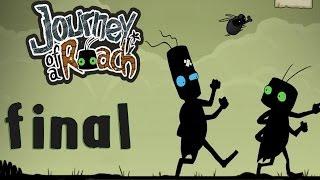 Journey of a Roach - Walkthrough - Final Part 5 - Ending | Credits (PC) [HD]