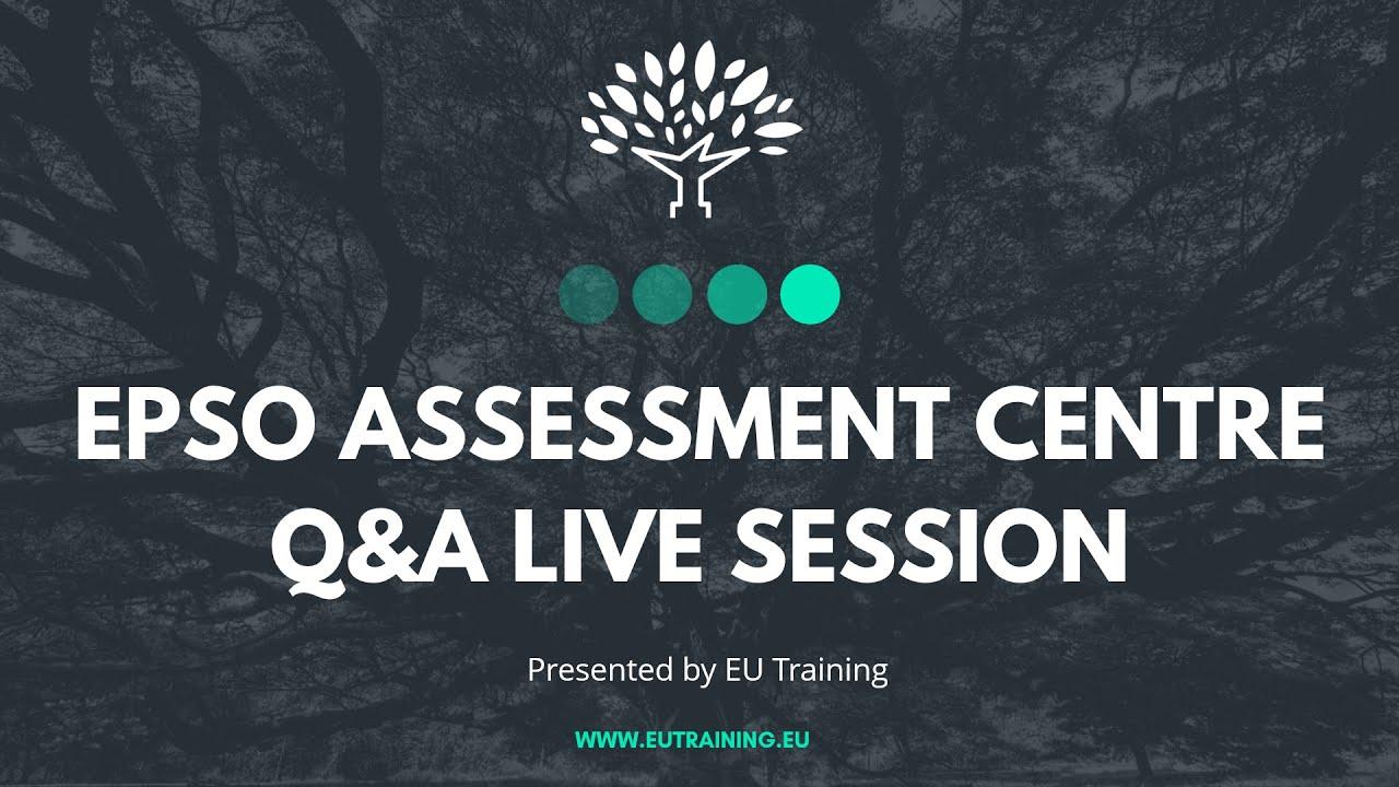 EPSO Assessment Centre Q&A LIVE Session