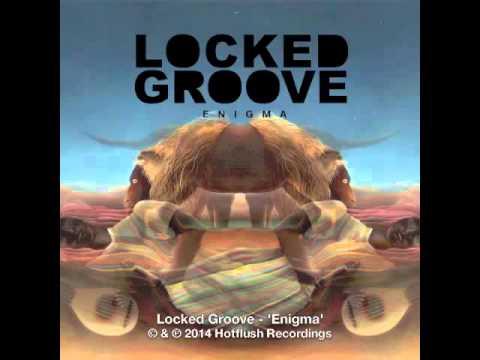 Locked Groove - Enigma [HFT037]