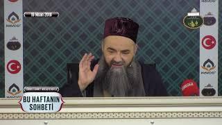 Cübbeli Ahmet Hoca Efendi İle Bu Haftanın Sohbeti 19 Nisan 2018