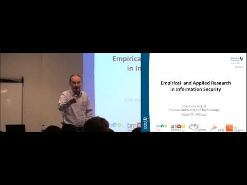 Current Research Topics in Information Security Prof. Edgar Weippl (ICISSP 2015)