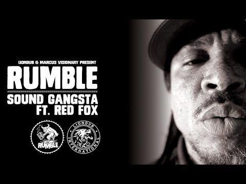 Rumble - Sound Gangsta Ft. Red Fox (Official Video) - Liondub International