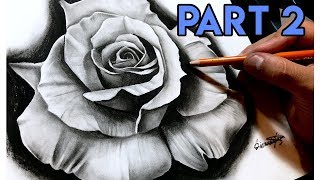 How To Draw A REALISTIC Rose - BEST Tutorial! Part 2
