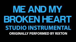 Me and My Broken Heart Cover Instrumental In the Style of Rixton