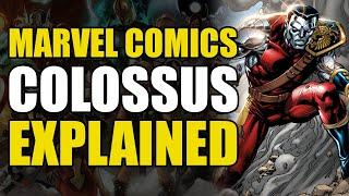 Marvel Comics: Colossus Explained