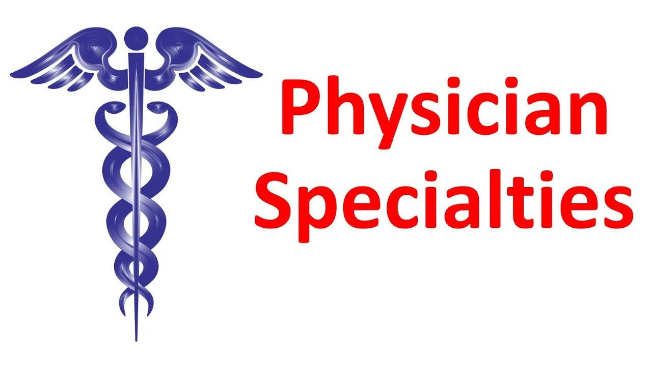 Overview of Physician Specialties / Careers / Residencies  (Responsibilities, Stereotypes, and More!)