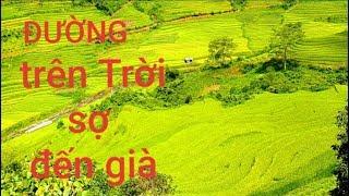 Nguyễn Tất Thắng toát Mồ Hôi với con đường lên Bản PHƯỢT / Cuộc Sống Núi Đá