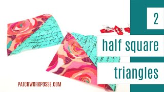 How to make 2 Half Square Triangles - Quilting Video
