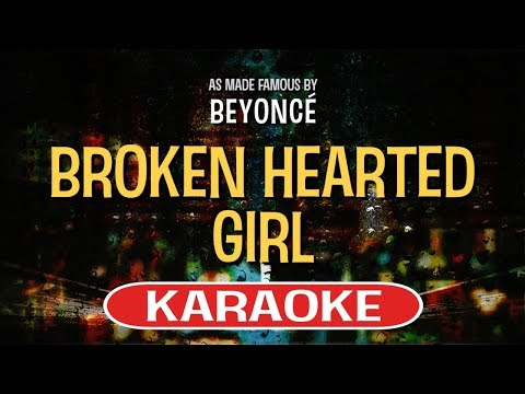 Broken Hearted Girl - Beyonce | Karaoke Version